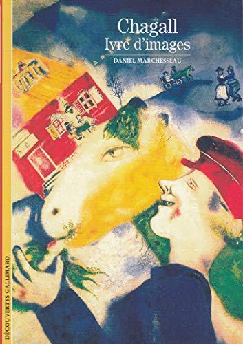 9782070532988: Decouverte Gallimard: Chagall, Ivre D'Images