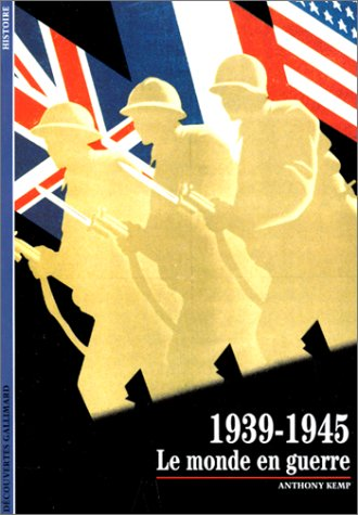 9782070533206: 1939-1945 : Le Monde en guerre