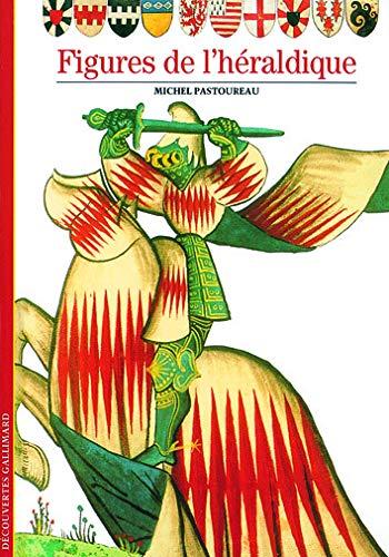 9782070533657: Decouverte Gallimard: Figures De L'Heraldique (French Edition)