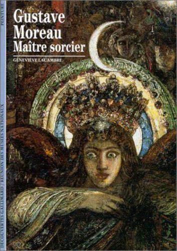 Gustave Moreau: Maître sorcier (2070533883) by Lacambre, Geneviève