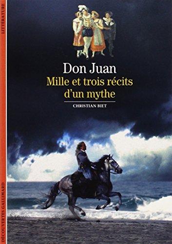 9782070534494: Don Juan: Mille et trois récits d'un mythe (Découvertes Gallimard)
