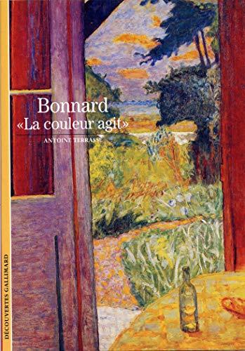 9782070534746: Bonnard : La couleur agit