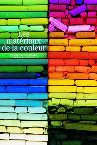 9782070534784: Les Matériaux de la couleur
