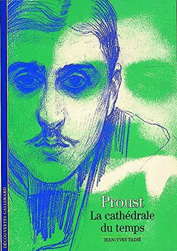 9782070534920: Marcel Proust: La cathédrale du temps (Littérature) (French Edition)