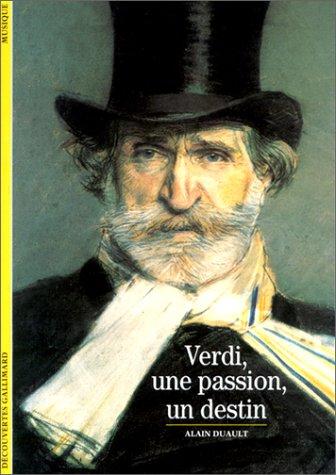 9782070535262: Verdi, une passion, un destin