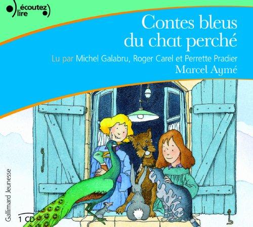 9782070535576: Contes bleus du chat perche ; livre audio CD (French Edition)