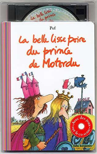 9782070535620: La Belle Lisse Poire du prince de Motordu (1 livre + 1 CD audio)