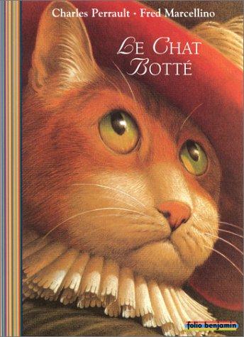 Le Chat Botté (FOLIO BENJAMIN (3)) (9782070535934) by Perrault, Charles; Marcellino, Fred