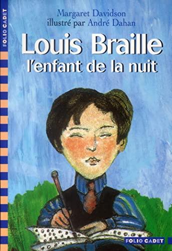 9782070536559: Louis Braille, l'enfant de la nuit (Folio Cadet)
