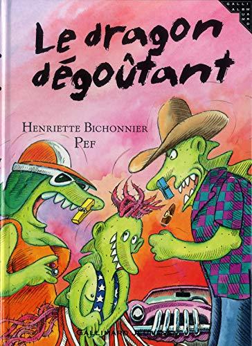 9782070536979: Le dragon dégoûtant