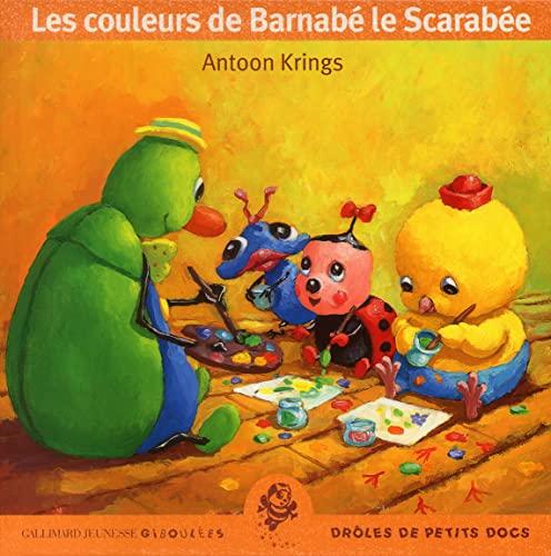 9782070537112: Les Couleurs de Barnabé le Scarabée