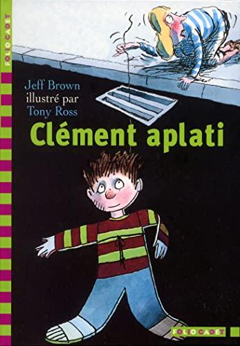 9782070537181: Clément aplati