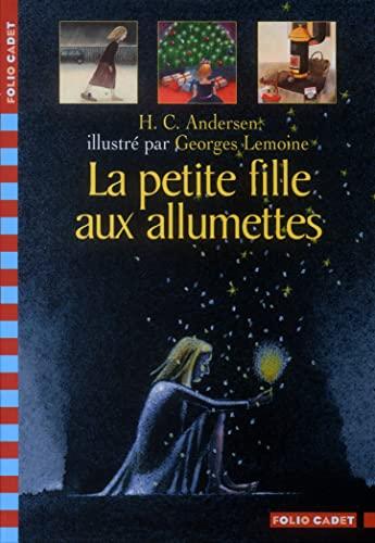9782070537204: La Petite Fille Aux Allumettes (French Edition)