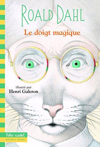 9782070537235: Le doigt magique (Folio Cadet premiers romans)