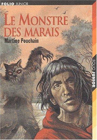 9782070537259: Le Monstre DES Marais (French Edition)