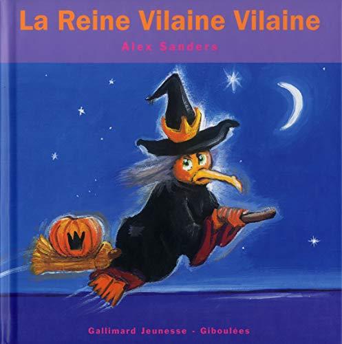 9782070537655: La Reine Vilaine Vilaine