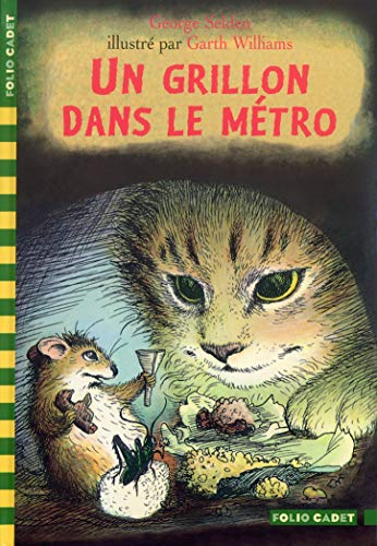 Un grillon dans le métro (207053779X) by George Selden; Garth Williams