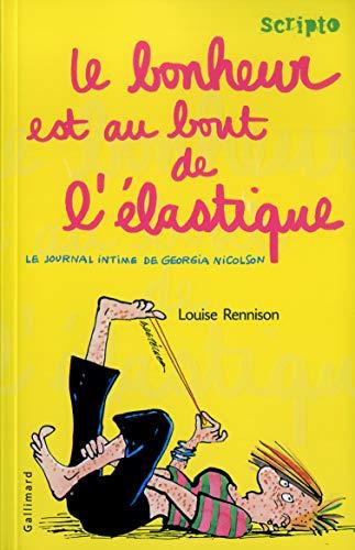 Le Journal intime de Georgia Nicolson, tome 2: Le bonheur est au bout de l'élastique (2070538001) by Rennison, Louise