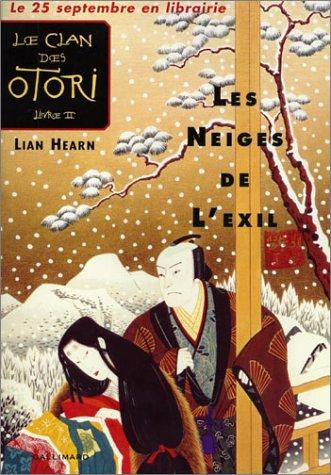 9782070538041: Le Clan des Otori, Tome 2: Les Neiges de l'Exil