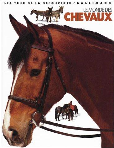 9782070538164: Le Monde des chevaux