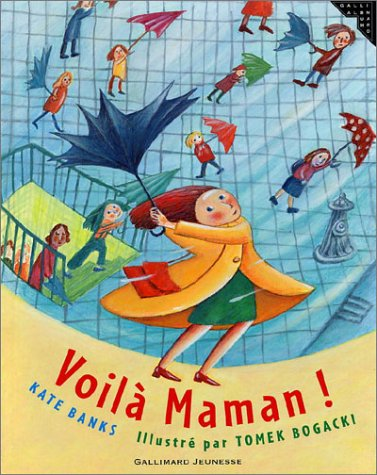 Voil? maman ! (French Edition): n/a