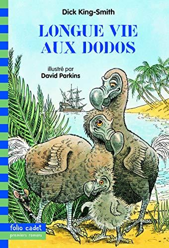 9782070538423: Longue Vie Aux Dodos (French Edition)
