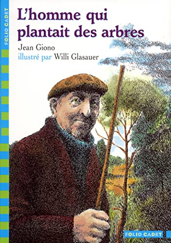 9782070538805: L'Homme Qui Plantait Des Arbres (French Edition)