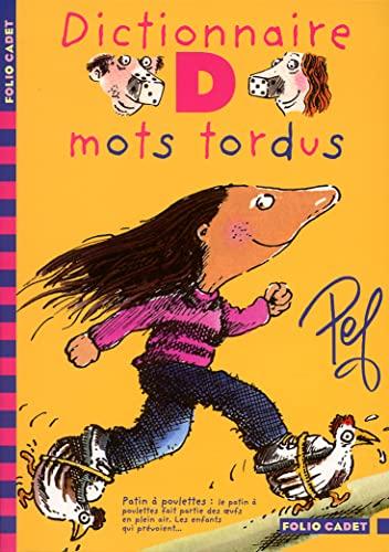 9782070538843: Dictionnaire des mots tordus