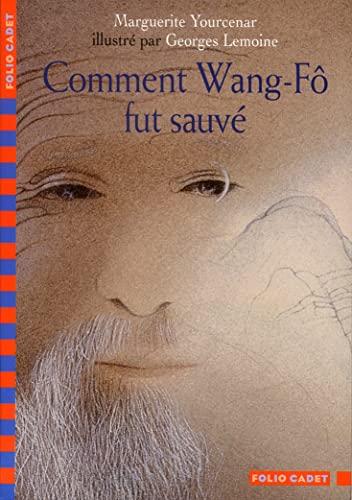 9782070538874: Comment Wang-Fô fut sauvé