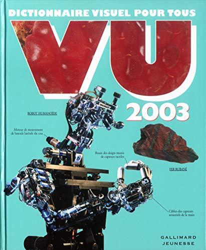 Vu 2003 : Dictionnaire visuel pour tous: Collectif