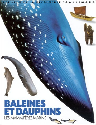 9782070539727: Baleines et dauphins, les mammifères marins