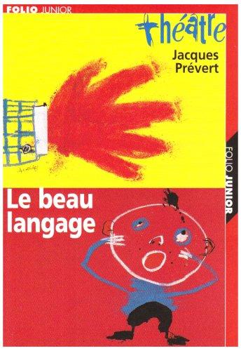 9782070541379: Pièces et sketches, tome 2 : Le Beau Langage (carnet de mise en scène inclus)