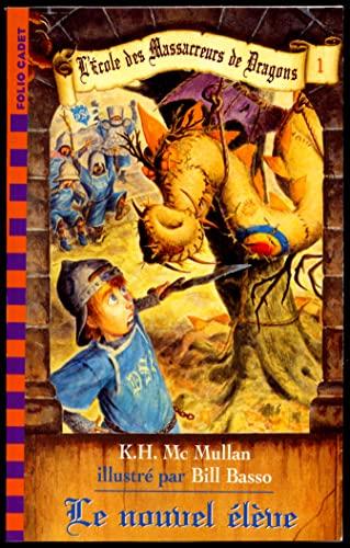 Le nouvel eleve (Folio Cadet premiers romans) - Kate McMullan