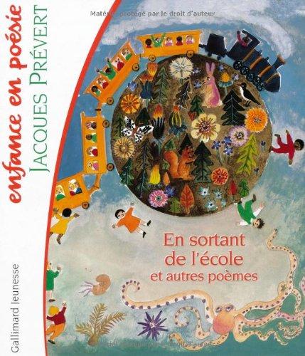 En sortant de l'école et autres poèmes: Jacques Prévert