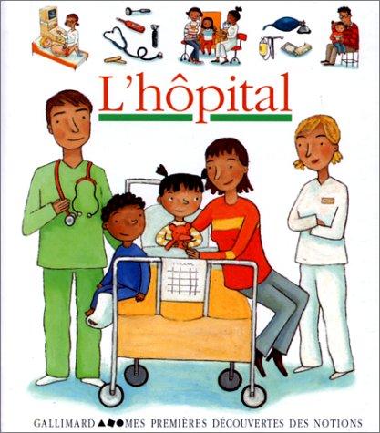 9782070542321: L'hôpital