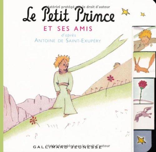 9782070542673: Le Petit Prince et ses amis (Petite Enfance - Le Monde du Petit Prince)
