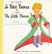 Je suis le Petit Prince. I am: Saint-Exupery, Antoine de