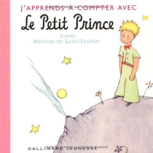 9782070542703: J'apprends a Compter Avec Le Petit Prince (French Edition)