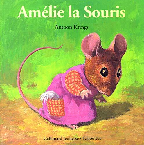 9782070543137: Amelie la souris (French Edition)