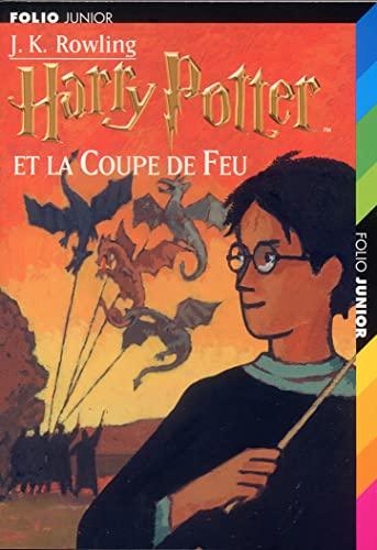 Harry Potter Et La Coupe De Feu: Rowling, J. K.