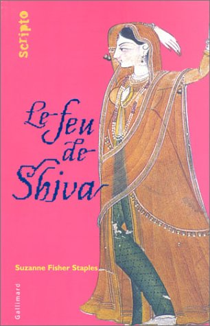 Le Feu de Shiva (2070543900) by Suzanne Fisher-Staples