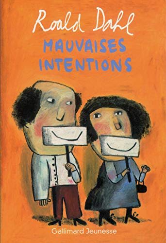 9782070544066: Mauvaises intentions: Neuf histoires � faire fr�mir