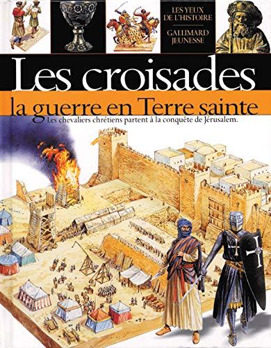 9782070544530: Les Croisades : la guerre en terre sainte