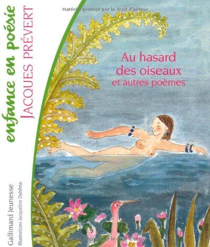 9782070544677: Au hasard des oiseaux et autres poèmes (Enfance en Poésie)