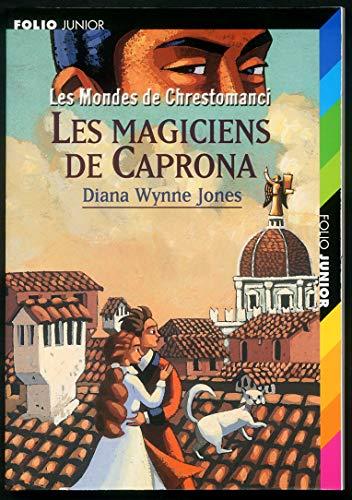 9782070544998: Les Mondes de Chrestomanci : Les Magiciens de Caprona