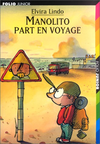 Manolito Part En Voyage (French Edition): Elvira Lindo