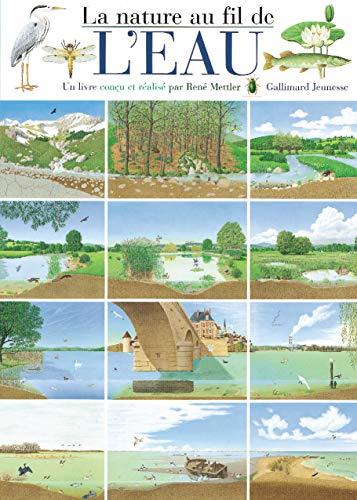 9782070545735: La nature au fil de l'eau (Albums René Mettler)