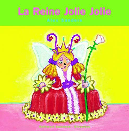 9782070545872: Les Rois et les Reines, numéro 20 : La Reine Joliejolie