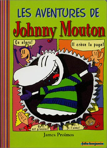 Les Aventures de Johnny Mouton (9782070547357) by James Proimos