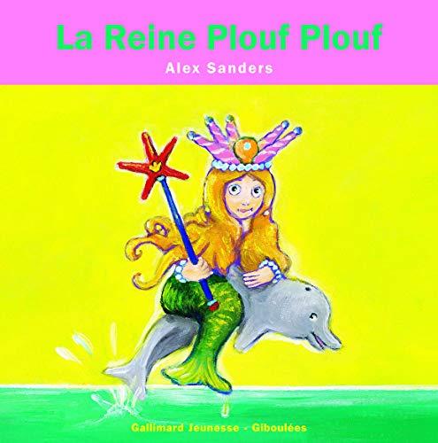 La Reine Plouf Plouf: Alex Sanders